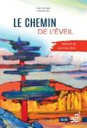 Cover-Bild zu Le chemin de l'eveil (eBook) von Jean-Guy Arpin, Arpin