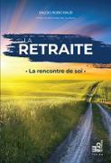 Cover-Bild zu La retraite (eBook) von Valois Robichaud, Robichaud