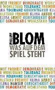 Cover-Bild zu Was auf dem Spiel steht (eBook) von Blom, Philipp