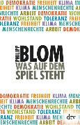 Cover-Bild zu Was auf dem Spiel steht von Blom, Philipp