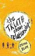 Cover-Bild zu The Truth about Relationships (eBook) von Blom, Stefan