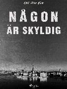Cover-Bild zu Någon är skyldig (eBook) von Blom, Karl Arne