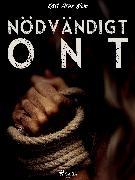Cover-Bild zu Nödvändigt ont (eBook) von Blom, Karl Arne