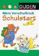 Cover-Bild zu Duden - Mein Vorschulblock - Schulstart von Hilgert, Gabie (Illustr.)