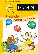 Cover-Bild zu Das große Vorschulbuch von Holzwarth-Raether, Ulrike