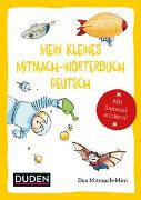 Cover-Bild zu Duden Minis (Band 3) - Mein kleines Mitmach-Wörterbuch Deutsch / VE 3 von Weller-Essers, Andrea
