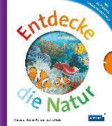 Cover-Bild zu Entdecke die Natur von Weller-Essers, Andrea (Übers.)