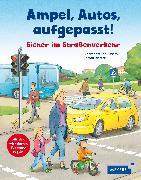 Cover-Bild zu Ampel, Autos, aufgepasst! von Weller-Essers, Andrea