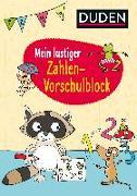 Cover-Bild zu Mein lustiger Zahlen-Vorschulblock von Weller-Essers, Andrea