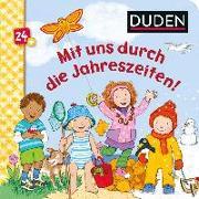 Cover-Bild zu Duden 24+: Mit uns durch die Jahreszeiten! von Weller-Essers, Andrea