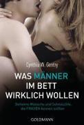 Cover-Bild zu Was Männer im Bett wirklich wollen von Gentry, Cynthia W.