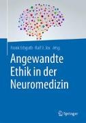 Cover-Bild zu Angewandte Ethik in der Neuromedizin von Erbguth, Frank (Hrsg.)