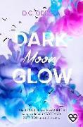 Cover-Bild zu DARK Moon GLOW von Odesza, D. C.