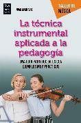 Cover-Bild zu La técnica instrumental aplicada a la pedagogía (eBook) von Ruiz, Juan Mari