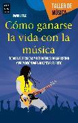Cover-Bild zu Cómo ganarse la vida con la música (eBook) von Little, David