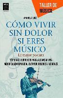 Cover-Bild zu Como Vivir Sin Dolor Si Eres Musico: La Mejor Postura von Velazquez, Ana