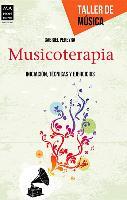 Cover-Bild zu Musicoterapia: Iniciacion, Tecnicas y Ejercicios von Pereyra, Gabriel