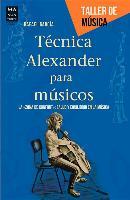 Cover-Bild zu Tecnica Alexander Para Musicos von Martinez, Rafael Garc