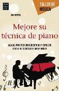 Cover-Bild zu Mejore Su Tecnica de Piano von Meffen, John