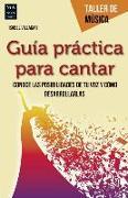 Cover-Bild zu GUIA PRACTICA PARA CANTAR von Villagar, Isabel
