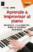 Cover-Bild zu Aprende a improvisar al piano (eBook) von Martínez, Agustín Manuel