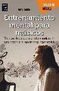 Cover-Bild zu Entrenamiento mental para músicos (eBook) von García, Rafael