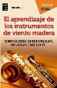 Cover-Bild zu El aprendizaje de los instrumentos de viento madera (eBook) von Ruiz, Juan Mari
