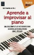 Cover-Bild zu Aprenda a Improvisar Al Piano von Manuel Martinez, Agustin