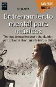 Cover-Bild zu Entrenamiento Mental Para Músicos von Garcia Martinez, Rafael