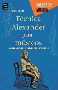 Cover-Bild zu Técnica Alexander para músicos (eBook) von García, Rafael