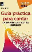 Cover-Bild zu Guía práctica para cantar (eBook) von Villagar, Isabel