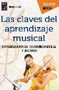 Cover-Bild zu Las claves del aprendizaje musical (eBook) von García, Rafael
