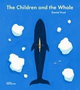 Cover-Bild zu The Children and the Whale von Frost, David