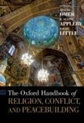 Cover-Bild zu The Oxford Handbook of Religion, Conflict, and Peacebuilding (eBook) von Omer, Atalia (Hrsg.)