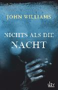 Cover-Bild zu Nichts als die Nacht von Williams, John