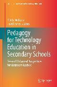 Cover-Bild zu Pedagogy for Technology Education in Secondary Schools (eBook) von Williams, P. John (Hrsg.)