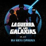 Cover-Bild zu La Guerra de las Galaxias (Audio Download) von Tam, Cuadro de Voces Tam
