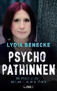 Cover-Bild zu Psychopathinnen von Benecke, Lydia
