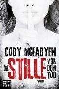 Cover-Bild zu Die Stille vor dem Tod von Mcfadyen, Cody
