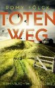 Cover-Bild zu Totenweg von Fölck, Romy