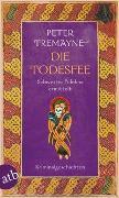 Cover-Bild zu Die Todesfee von Tremayne, Peter