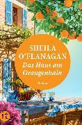 Cover-Bild zu Das Haus am Orangenhain von O'Flanagan, Sheila