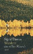 Cover-Bild zu Wandern - Ein stiller Rausch von Damm, Sigrid