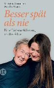 Cover-Bild zu Besser spät als nie von Grossmann, Mechthild