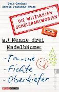 Cover-Bild zu Nenne drei Nadelbäume: Tanne, Fichte, Oberkiefer von Greiner, Lena