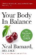 Cover-Bild zu Your Body In Balance von Barnard, Neal