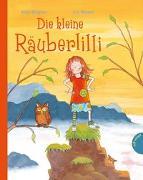 Cover-Bild zu Die kleine Räuberlilli von Wagner, Anja