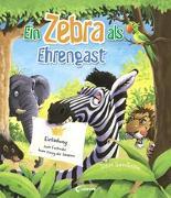 Cover-Bild zu Ein Zebra als Ehrengast von Smallman, Steve (Illustr.)