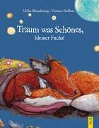 Cover-Bild zu Träum was Schönes, kleiner Fuchs! von Motschiunig, Ulrike