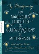 Cover-Bild zu Vom magischen Leuchten des Glühwürmchens bei Mitternacht von Montgomery, Sy